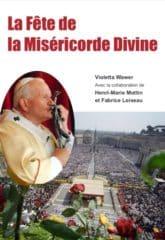 Couverture du livre la Fête de la Miséricorde Divine