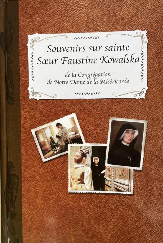 Livre de souvenirs par des témoins de la vie de Sainte Faustine